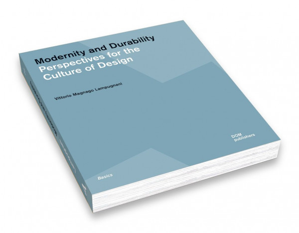 Modernity and Durability. Perspectives for the Culture of Design Epigraph